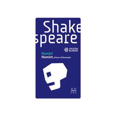 Hamlet. Colectia bilingva - William Shakespeare