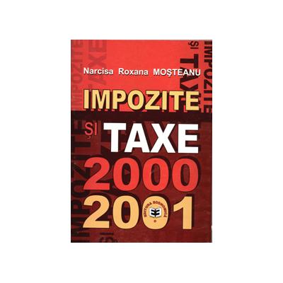 Impozite si taxe 2000-2001 - Narcisa Roxana Mosteanu