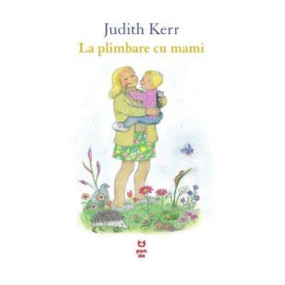 La plimbare cu mami - Judith Kerr