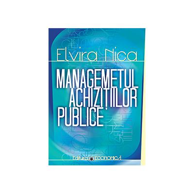 Managementul achizitiilor publice - Elvira Nica