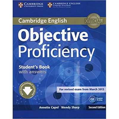 Objective Proficiency Student's Book Pack (Student's Book with Answers with Downloadable Software and Class Audio CDs (2)) (Objective) - Annette Capel, Wendy Sharp