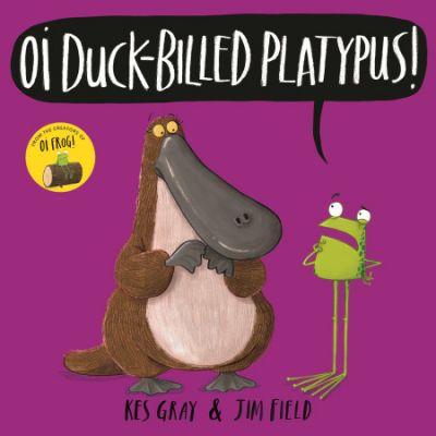 Oi Duck-billed Platypus! - Kes Gray