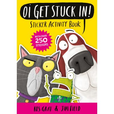 Oi Get Stuck In! Sticker Activity Book - Kes Gray