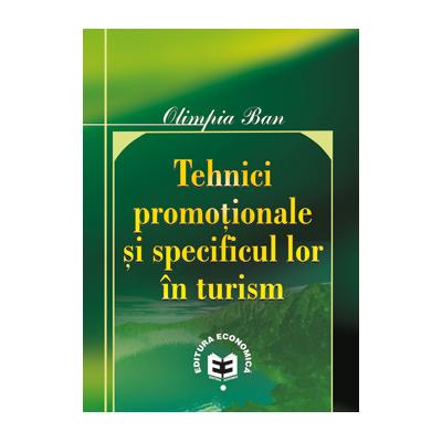 Tehnici promotionale si specificul lor in turism - Olimpia Ban