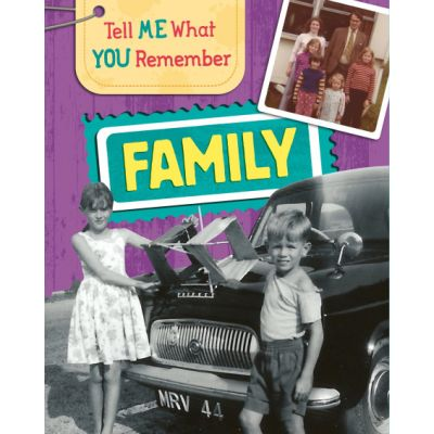 Tell Me What You Remember: Family Life - Sarah Ridley