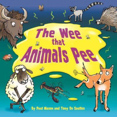 The Wee that Animals Pee - Paul Mason