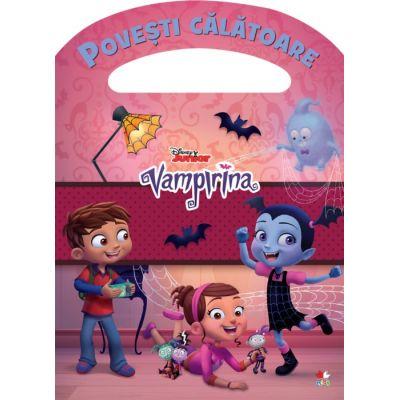 Vampirina. Povesti calatoare - Disney