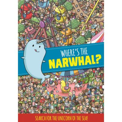 Where's the Narwhal? A Search and Find Book
