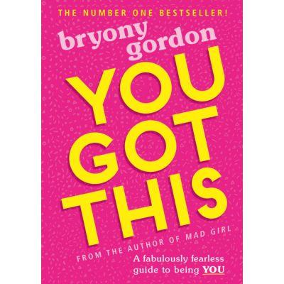 You Got This - Bryony Gordon
