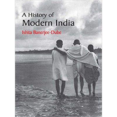 A History of Modern India - Ishita Banerjee-Dube