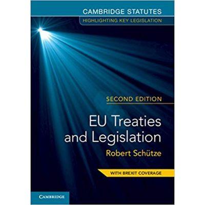 EU Treaties and Legislation - Robert Schutze