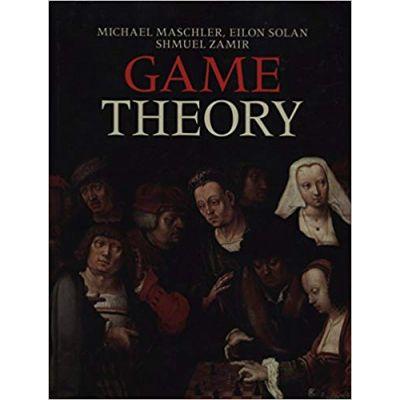 Game Theory - Michael Maschler, Eilon Solan, Shmuel Zamir