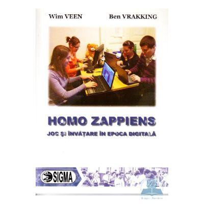 Homo Zappiens. Joc si invatare in epoca digitala - Wim Veen, Ben Vrakking