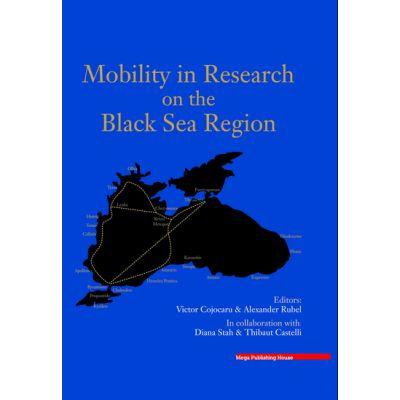 MOBILITY IN RESEARCH ON THE BLACK SEA REGION - Victor Cojocaru