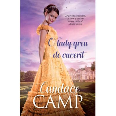 O lady greu de cucerit - Candace Camp