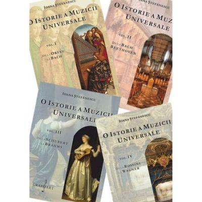 O istorie a muzicii universale, 4 volume - Ioana Stefanescu