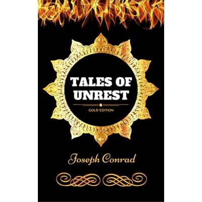 Tales of Unrest - Joseph Conrad