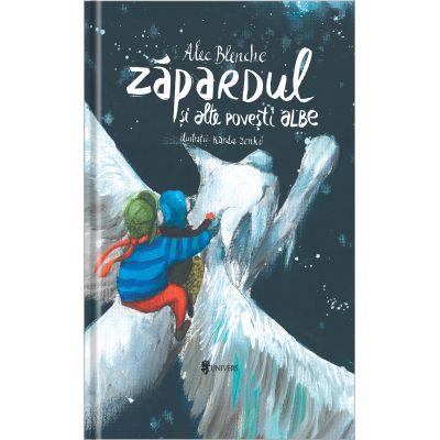 Zapardul si alte povesti albe - Alec Blenche