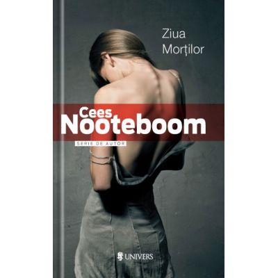 Ziua mortilor - Cees Nooteboom