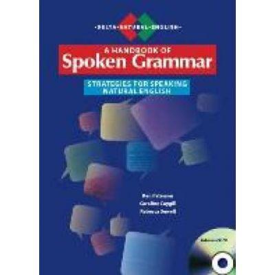 A Handbook of Spoken Grammar - Ken Paterson, Caroline Caygill, Rebecca Sewell