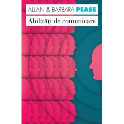 Abilitati de comunicare - Allan Pease, Barbara Pease