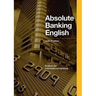 Absolute Banking English - Julie Pratten