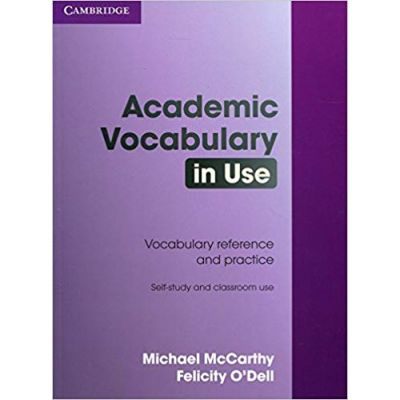 Academic Vocabulary in Use with Answers - Michael McCarthy, Felicity O'Dell