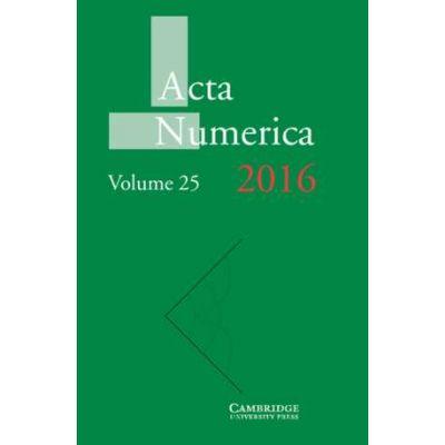 Acta Numerica 2016: Volume 25 - Arieh Iserles