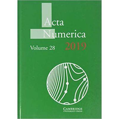 Acta Numerica 2019: Volume 28 - Arieh Iserles