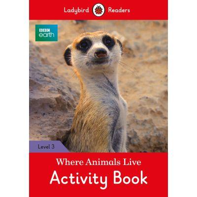 BBC Earth Where Animals Live Activity Book