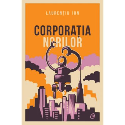 Corporatia norilor - Laurentiu Ion
