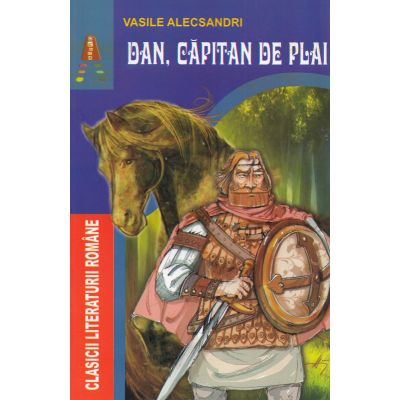 Dan, capitan de plai - Vasile Alecsandri