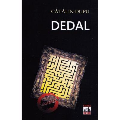 Dedal - Catalin Dupu