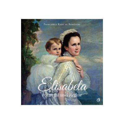 Elisabeta. Portretul unei Regine - Principele Radu al Romaniei