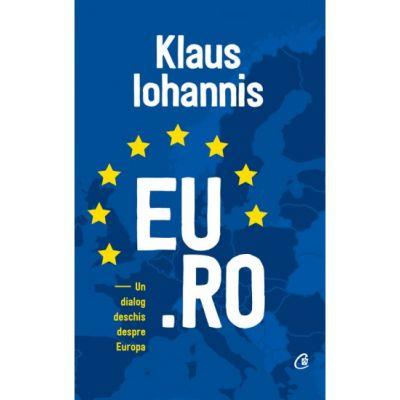EU. RO - Un dialog deschis despre Europa - Klaus Iohannis
