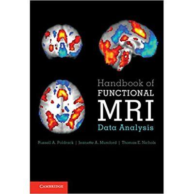 Handbook of Functional MRI Data Analysis - Russell A. Poldrack, Jeanette A. Mumford, Thomas E. Nichols