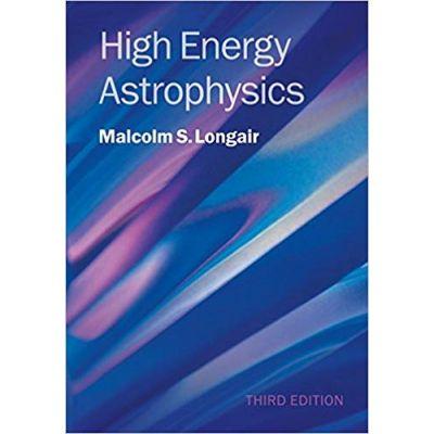 High Energy Astrophysics - Malcolm S. Longair
