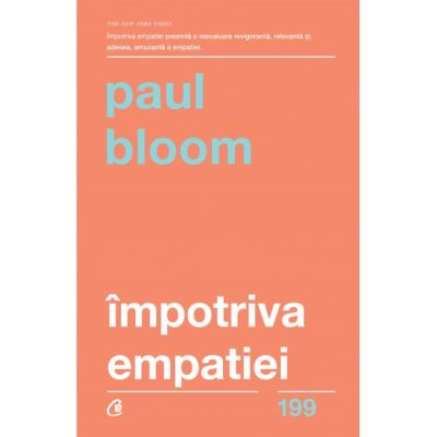 Impotriva empatiei - Paul Bloom