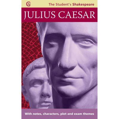 Julius Caesar. The Student's Shakespeare