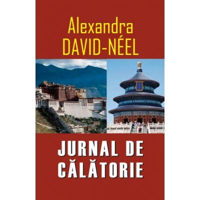 Jurnal de calatorie - Alexandra David Neel