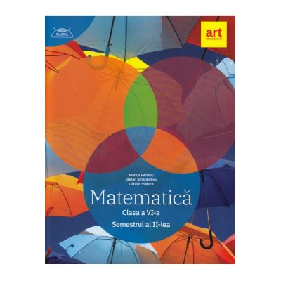 Matematica pentru clasa a 6-a. Semestrul 2 (Colectia clubul matematicienilor)