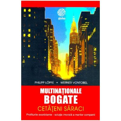 Multinationale bogate, cetateni saraci - Philipp Lopfe, Werner Vontobel