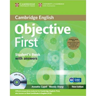 Objective First Student's Book Pack (Student's Book with Answers with CD-ROM and Class Audio CDs (2)) - Annette Capel, Wendy Sharp