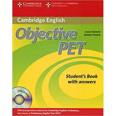 Objective PET Student's Book with answers with CD-ROM - Louise Hashemi, Barbara Thomas