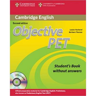 Objective PET Student's Book without Answers with CD-ROM - Louise Hashemi, Barbara Thomas