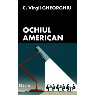 Ochiul american - C. Virgil Gheorghiu