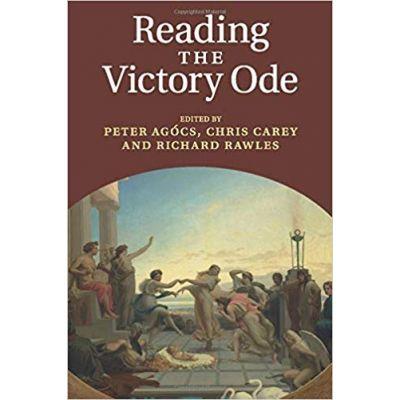 Reading the Victory Ode - Dr Peter Agocs, Chris Carey, Richard Rawles
