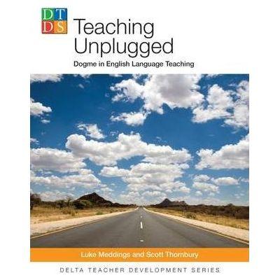 Teaching Unplugged - Luke Meddings