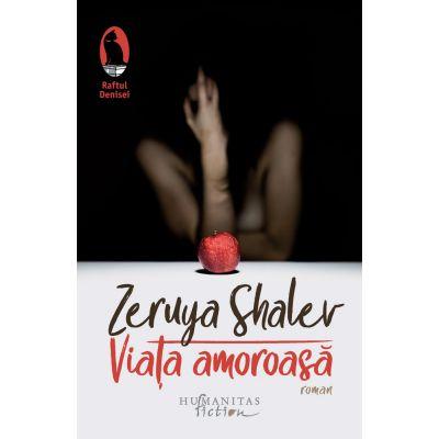 Viata amoroasa - Zeruya Shalev