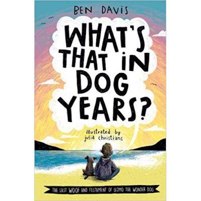 What's That in Dog Years? - Ben Davis